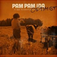 Pam Pam Ida Optimist