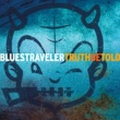 Blues Traveler Unable to Get Free