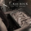 Kid Rock Po-Dunk