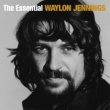 Waylon Jennings The Essential Waylon Jennings