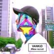 VANKiD New Recruit Flow