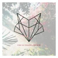 Fox & Charm Fire in Me