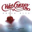 Wild Cherry Super Hits