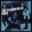 The Psychedelic Furs Love My Way