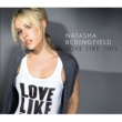 Natasha Bedingfield/Sean Kingston Love Like This (feat.Sean Kingston)