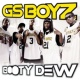 GS Boyz Booty Dew (Main Version)