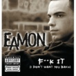 Eamon F**k It