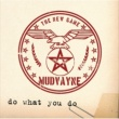 Mudvayne Do What You Do (Album Version)