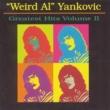 """""""Weird Al"""" Yankovic Greatest Hits, Vol. 2"""