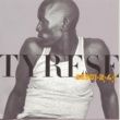 Tyrese Lately