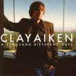 Clay Aiken A Thousand Different Ways