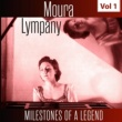 Moura Lympany Milestones of a Legend - Moura Lympany, Vol. 1