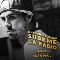 Enrique Iglesias/Sean Paul SUBEME LA RADIO REMIX (feat.Sean Paul)
