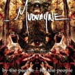 Mudvayne By The People, For The People