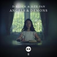 D-Block & S-te-Fan Angels & Demons (Original Mix)