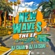 DJ CHARI/DJ TATSUKI NEW WAVES THE EP -SUMMER EDITION-
