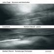 Herbert Henck Cage: Sonatas And Interludes For Prepared Piano (1946 - 1948) - 1. Sonata No. 1