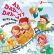 Annabelle Ferro Ab-A Dab-A Dab-A (Party Songs for Children)