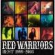 RED WARRIORS RED WARRIORS BEST 1999-2003