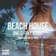 ONE-G/KOHKI BEACH HOUSE (DJ PMX ver.) [feat. KOHKI]