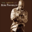 Kirk Franklin He Reigns / Awesome God
