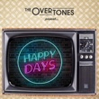 The Overtones Happy Days