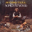 Jethro Tull Songs from the Wood (40th Anniversary Edition) [The Steven Wilson Remix]