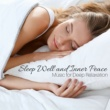 Spa in Space Sleep Well and Inner Peace: Music for Deep Relaxation and Yoga Excerises