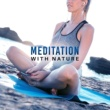 Yoga Music Meditation with Nature - Shades of Chakra, Pure Relaxation, Hatha Yoga, Peaceful Music, Inner Healing, Zen Garden, Nature Sounds