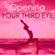 Tranquility Teresa Opening your Third Eye - Modern New Age Music for Relaxation Sessions, Tranquility Spa
