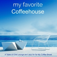 My Playlist My Favorite Coffeehouse