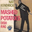 Nat Kendricks and The Swans Mashed Patatoes