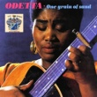 Odetta One Grain of Sand
