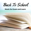 High School Principal Back To School: Best Study Music for Exam and Learn