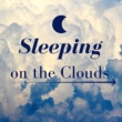 Stress Relief & Skyfall Daydream Sleeping on the Clouds: Ultimate Instrumental Music Collection for Meditation, Relaxation, Yoga, Deep Sleep
