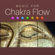Meditation Zen Master Music for Chakra Flow - Meditation Sounds for Inner Peace, Music to Rest, Soul Journey, Spiritual Sounds