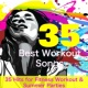 Workout Music 4 More Power 35 Best Workout Songs - 35 Hits for Fitness Workout & Summer Parties