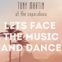 Tony Martin at the Copacabana For Every Man There's a Woman