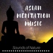 Tranquility Spa University Asian Meditation Music in the Forest with Sounds of Nature