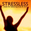 Beijing Express Stressless - Music for Balacing Body & Mind, Everlasting Natural Treatment for Stress Relief