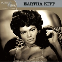 Eartha Kitt Platinum & Gold Collection