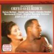イングリッシュ・バロック・ソロイスツ/ジョン・エリオット・ガーディナー Orfeo ed Euridice, Wq. 30: 歌劇《オルフェオとエウリディーチェ》 序曲