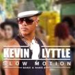 Kevin Lyttle Slow Motion (Banx & Ranx Edit)
