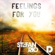 Stefan Rio Feelings For You [Extended Mix]