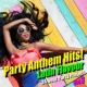 24 Hour Party Project Party Anthem Hits! Latin Flavour Vol.3