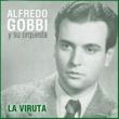 Alfredo Gobbi y Su Orquesta La Viruta