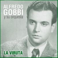 Alfredo Gobbi y Su Orquesta/Jorge Maciel Para Qué Vivir Así