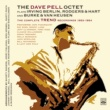 Dave Pell The Dave Pell Octet Plays Irving Berlin, Rodgers & Hart and Burke & Van Heusen. The Complete Trend Recordings 1953-1954