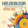 Various Artists Lowland Big Bands