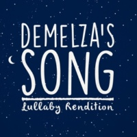Lullaby Dreamers Demelza's Song (Lullaby Rendition)